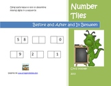Place Value Number Tiles: Before and After and In Between