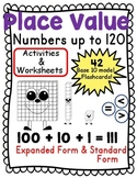 Place Value Numbers 1-120 Flashcards, Activities, Worksheets,Expanded Form