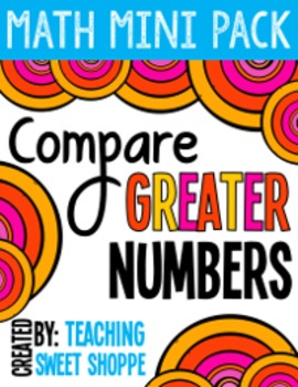Comparing Greater Numbers - Math Mini Pack