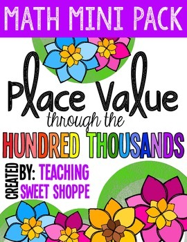 Place Value:  Numbers Through Hundred Thousands - Math Mini Pack