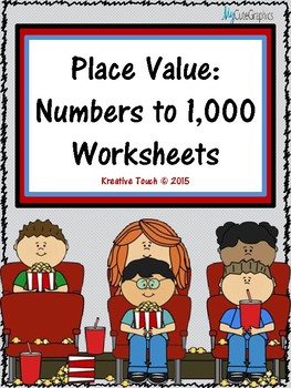 Place Value:  Numbers to 1,000 Worksheets
