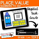 Place Value Numbers up to 120 First Grade TEKS Boom Cards