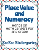 Place Value & Numeracy Hands on Math Centers