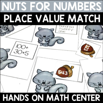 Place Value Nuts for Numbers Center