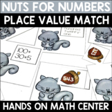 Place Value Matching Center - Nuts for Numbers