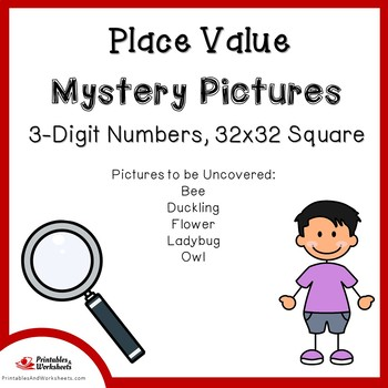 Place Value Ones, Tens and Hundreds,  Place Value 3 Digits Mystery Pictures