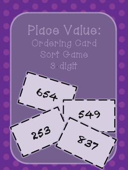 Place Value- Ordering Card Sort Game- 3-digit