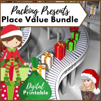 Place Value PACKING PRESENTS Flexible Understanding of 2.NBT Standards