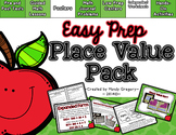 Place Value Pack (Easy Prep)