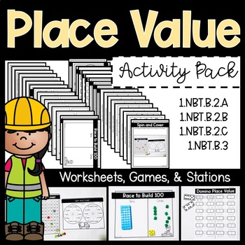 Place Value Pack | Math Centers, Games, and Worksheets | 1.NBT.B