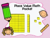 Place Value Packet