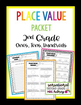Place Value Packet - Second Grade Math Packet- No Prep!