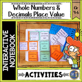 Whole Numbers and Decimals Place Value Interactive Notebook