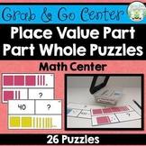 Place Value Part Part Whole Puzzles - Math Center