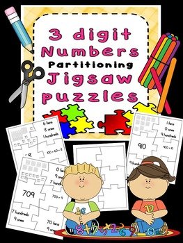 Place Value Partitioning Jigsaws 3 digit numbers