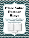 Place Value Partner Bingo: Expanded Form, Word Form and Standard Form