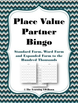 Place Value Partner Bingo: Expanded Form, Word Form and St