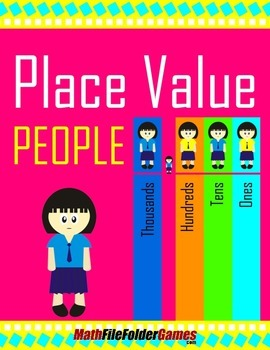 Place Value People {Place Value Game}