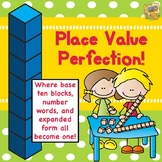 Place Value Perfection - Common Core 1.NBT.B and 2.NBT.A