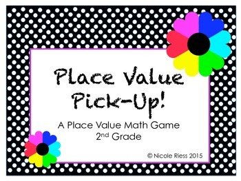 Place Value Pick-Up! 2nd Grade Math Center Activity