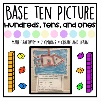 Place Value Picture -- With Base Ten Blocks!