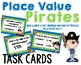 Place Value Pirates Task Cards #3