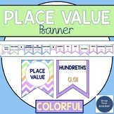 Place Value Posters - Colorful