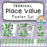 Place Value Posters / Interactive Place Value Chart {Tropical theme}
