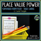 """Place Value Power Task Cards:  Expanded Form """"Plus"""" for Grades 2 and 3"""