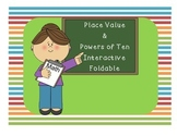Place Value & Powers of Ten Foldable