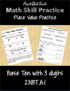 Place Value Practice- Base Ten with 3 Digits 2.NBT.A.1
