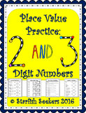 Place Value Practice: 2 and 3 digit Numbers