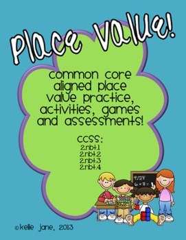 Place Value Practice, Activities, and Assessments! Common Core Aligned!