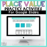 Place Value Practice - Digital, Distance Learning