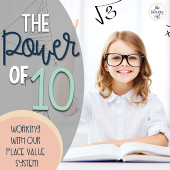 Place Value Practice-The Power of 10 (Notebook Charts & Practice)