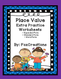 Place Value Practice Worksheets ~ Expanded Form, Standard Form, Word Form