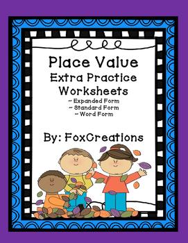 Place Value Practice Worksheets ~ Expanded Form, Standard