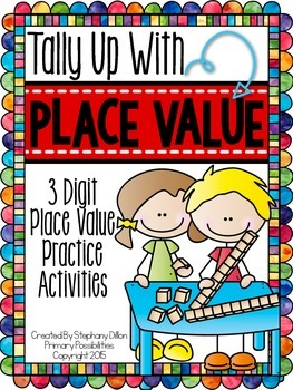 Place Value Practice with 3 Digits