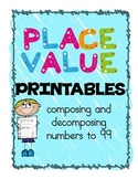 Place Value Printables {composing and decomposing numbers to 99}