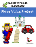 Place Value Project up to a million