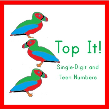 Place Value Puffins: Top It!  Teen Numbers