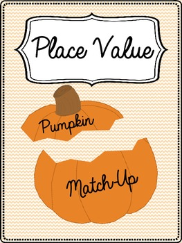 Place Value Pumpkin Match-Up