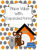Place Value Pups with Expanded Form