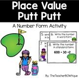 Place Value Putt Putt: A Number Form Activity