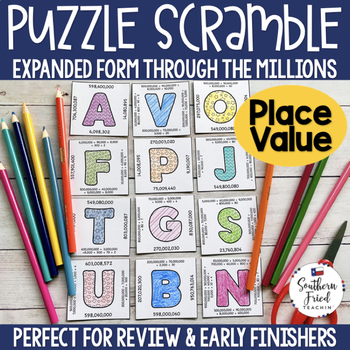 Place Value - Puzzle Scramble - Expanded Form Through the Millions