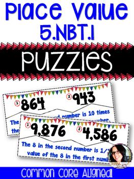 Place Value Puzzles - COMMON CORE ALIGNED 5.NBT.1