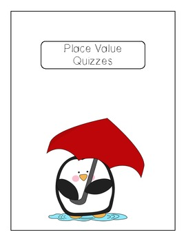 Place Value Quizzes