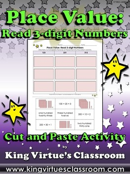 Place Value: Read 3-digit Numbers Cut and Paste Activity - King Virtue