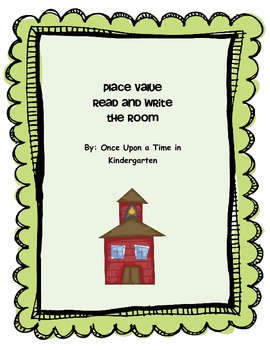 Place Value Read and Write the Room