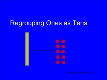 Place Value Regroup Ones as Tens Smartboard Lesson